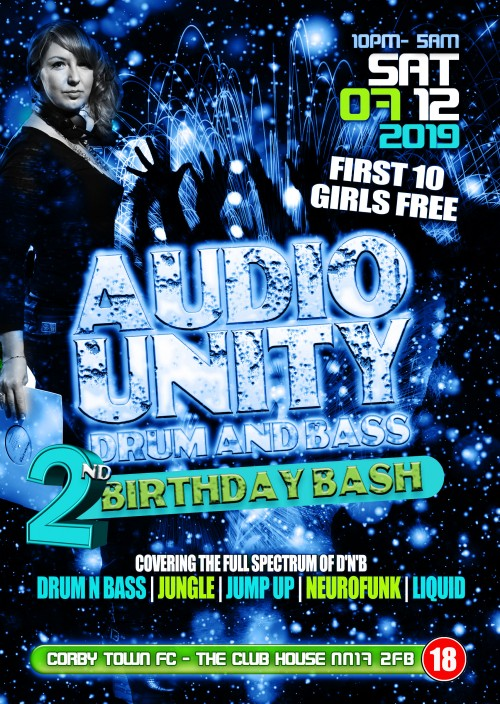 Audio Unity Dnb 2nd Birthday Bash with Miss Represent