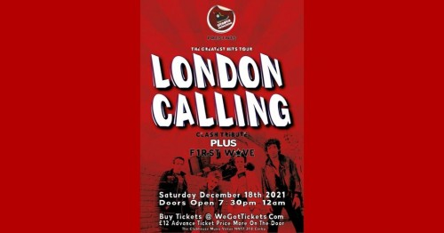 LONDON CALLING - WORLD'S #1 CLASH TRIBUTE ACT + Special Guests: F1RST WAVE ✯