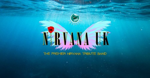 NIRVANA UK - EUROPE'S PREMIER TRIBUTE TO NIRVANA + Special Guests: FAMILY OF NOISE